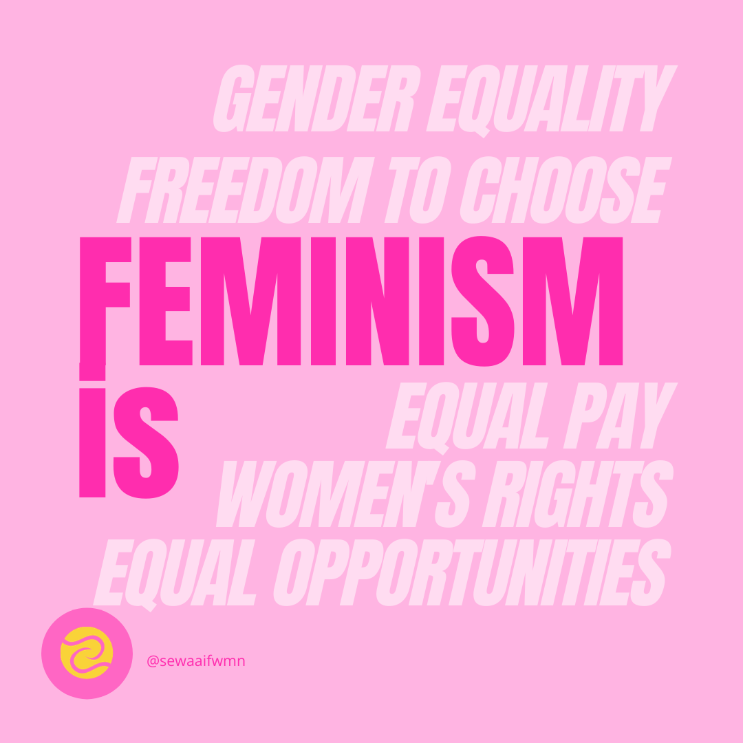 "An infographic with the words: ""What Feminism Is: Gender Equality, Freedom to Choose, Equal Pay, Women's Rights, Equal Opportunities."""